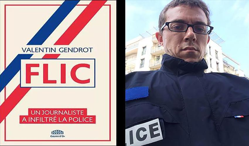 Valentin Gendrot journaliste infiltré dans la police
