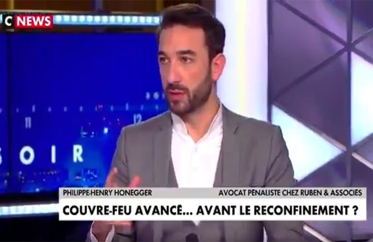Maître Honegger sur CNews : Coût bénéfices/risques de l'ensemble des restrictions de libertés
